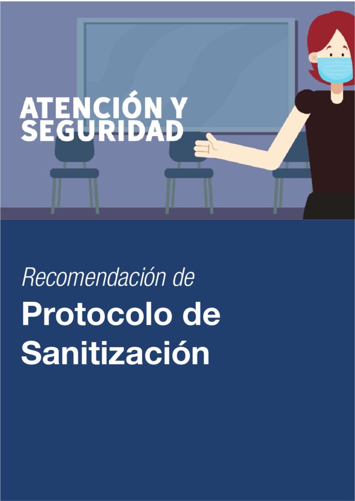 Protocolo de sanitación: atención y seguridad.